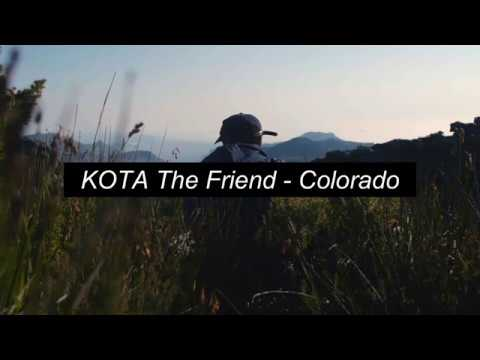 KOTA The Friend - Colorado - Lyrics/Letras - Traducido Español/Inglés
