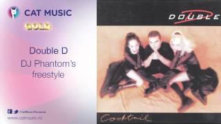 Double D - DJ Phantom's freestyle