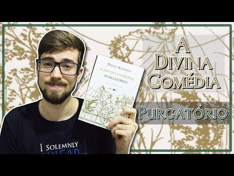 A DIVINA COMÉDIA: PURGATÓRIO - Dante Alighieri | #Lucas