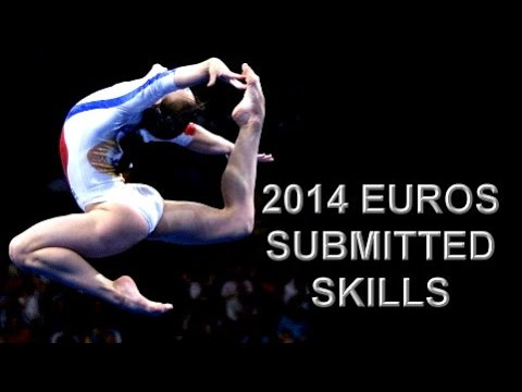 Skills Submitted at 2014 European Championships