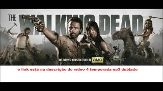 the walking dead 4 temporada ep 3 dublado