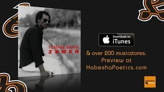 Yemane Barya - Cira Feres - (Official Audio Video)
