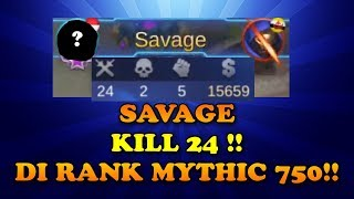 Video SAVAGE DI RANK MYTHIC X750 !! KILL NYA 24 !!! GILA BANGET MP3, 3GP, MP4, WEBM, AVI, FLV September 2018