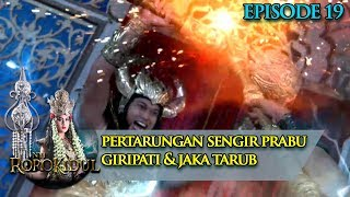 Video Pertarungan Sengit Prabu Giripati & Jaka Tarub - Nyi Roro Kidul Eps 19 MP3, 3GP, MP4, WEBM, AVI, FLV Maret 2019