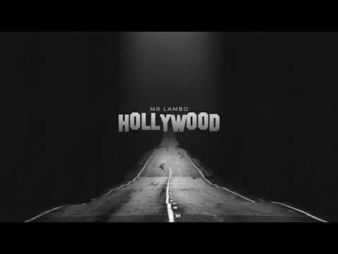 Mr Lambo - Hollywood (Official Video)