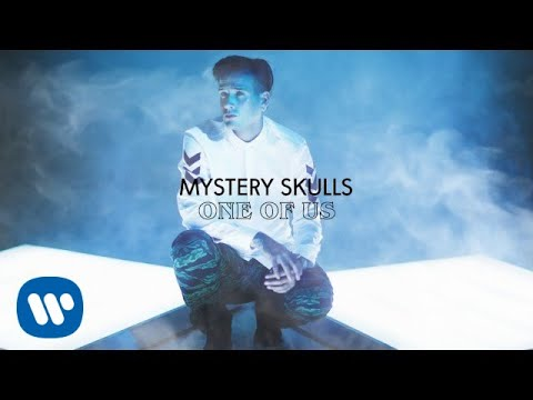 Mystery Skulls - One Of Us [Official Audio]
