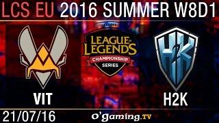 Vitality vs H2K - LCS EU Summer Split 2016 - W8D1