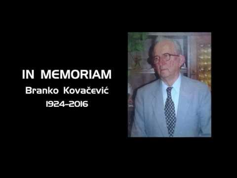 IN MEMORIAM – БРАНКО КОВАЧЕВИЋ