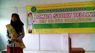 SANG JUARA STORY TELLING (Olimpiade Kelas Idaman) SMP An-Nur Bululawang