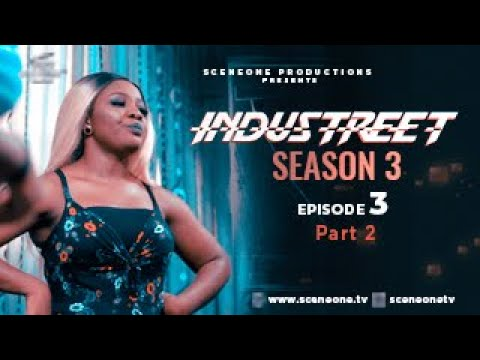 INDUSTREET S3EP03 - ALL FOR ONE (Part 2)