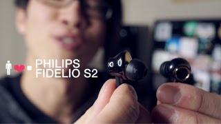 Video Philips Fidelio S2 In-Ear Earphone Review MP3, 3GP, MP4, WEBM, AVI, FLV Juli 2018