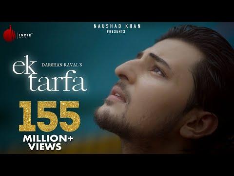 Ek Tarfa - Darshan Raval | Official Music Video | Romantic Song 2020 | Indie Music Label