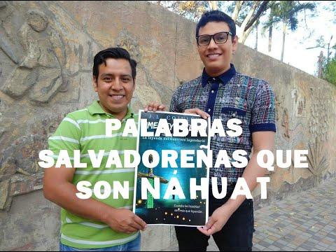 Frases sabias - Palabras salvadoreñas que son Náhuat