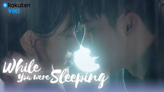 Video While You Were Sleeping - EP10 | KISS IN THE RAIN [Eng Sub] MP3, 3GP, MP4, WEBM, AVI, FLV September 2018