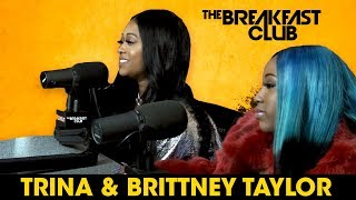 Video Trina And Brittney Taylor Talk Love & Hip Hop, Music, Beef + More MP3, 3GP, MP4, WEBM, AVI, FLV Maret 2018