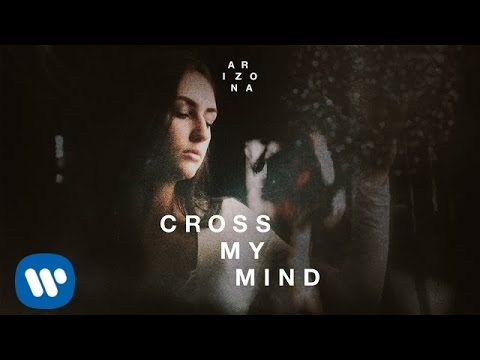 A R I Z O N A - CROSS MY MIND (Official Audio)