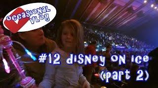 Disney on Ice (part 2)
