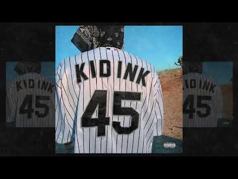 Kid Ink - 45 [Audio]