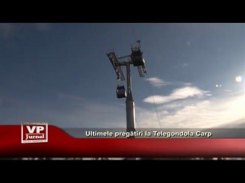 Ultimele pregatiri la Telegondola Carp