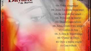 Dayane De Mattos - Hinos Avulsos.3  CD Completo