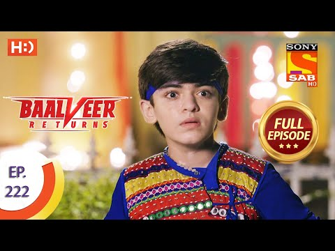 Baalveer Returns - Ep 222 - Full Episode - 28th October 2020
