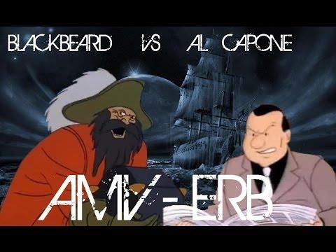 Blackbeard vs Al Capone - Epic Rap Battles of History Season 3 - AMV HD