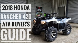 1. 2018 Honda FourTrax Rancher 420 ATV Model Lineup Explained / Differences / Model ID Breakdown