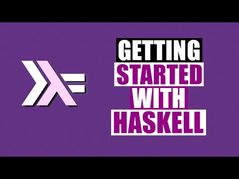 Getting Started With Haskell
