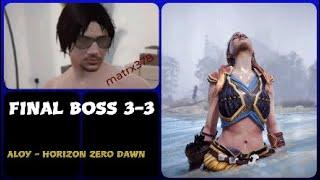 FINAL BOSS  3 - 3      Aloy - Horizon Zero Dawn      #horizonzerodawn #videogames #guerrilla