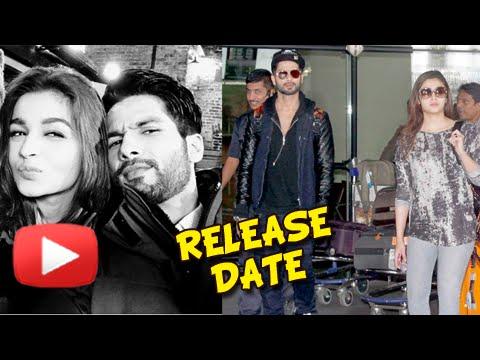 Alia Bhatt & Shahid Kapoor's Shaandaar To Release