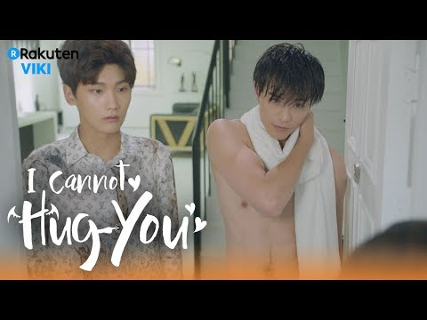 I Cannot Hug You - EP20 | Shirtless Encounter [Eng Sub]