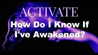 How Do I Know If I've Awakened?