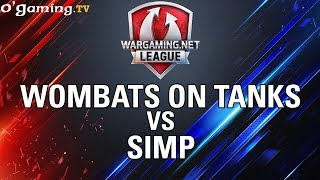 Wombats on Tanks vs SIMP - WOT Wargaming Gold League Europe - Group Stage