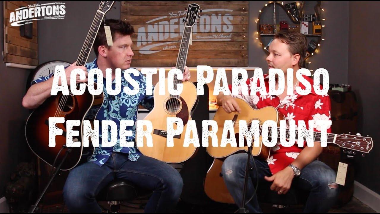 "Acoustic Paradiso – Fender Paramount ""Guitar Supreme"""