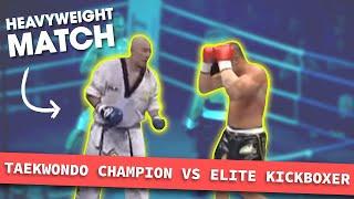 Heavyweight Taekwondo Champion vs. Elite Kickboxer