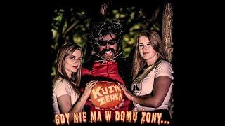 Video KUZYN ZENKA - Gdy Nie Ma W Domu Żony (Official Video)(Horror-Polo)(Disco-Polo2018)(NOWOŚĆ!!!)HD MP3, 3GP, MP4, WEBM, AVI, FLV Februari 2019