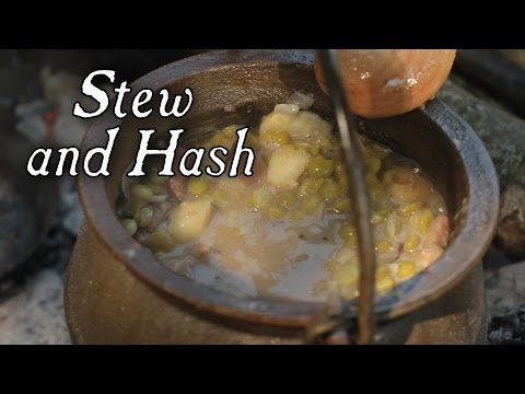 Soup, Stew and Hash - 18th Century Soldier Cooking