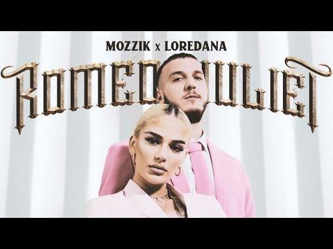 Mozzik x Loredana - Romeo & Juliet [2019]