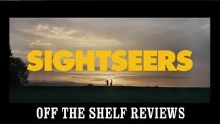 Nonton Sightseers Review - Off The Shelf Reviews Film Subtitle Indonesia Streaming Movie Download
