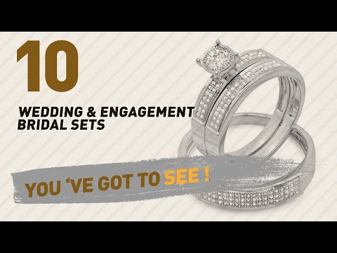 Wedding & Engagement Bridal Sets Collection // Most Popular 2017