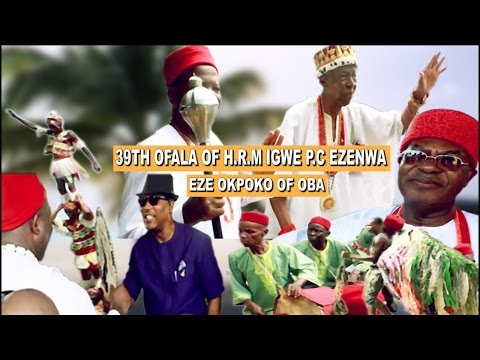39TH OFALA OF HIS ROYAL MAJESTY, P.C EZENWA