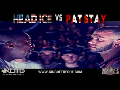 battles - KingOfTheDot - @Headice vs @PatStay Hosted By :@OrganikHipHop @GullyTK & @Dprizzy http://www.Facebook.com/KOTDBattles Please Click LIKE & Add To Favorites I...