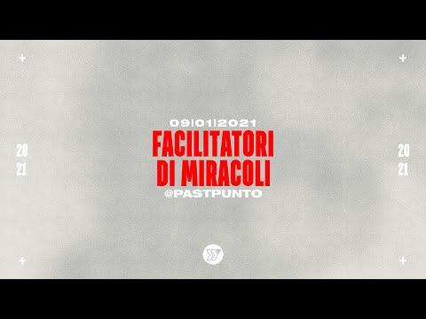 Facilitatori di miracoli - Past Punto | Yous Night