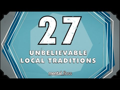 27 Unbelievable Local Traditions