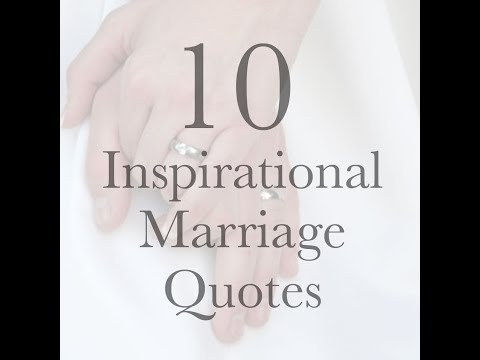 10 INSPIRATIONAL MARRIAGE QUOTES