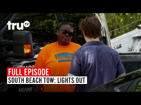 South Beach Tow | Season 3: Lights Out | Watch the Full Episode | truTV