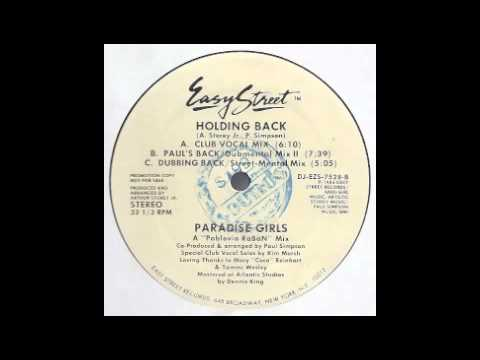 Paradise Girls - Holding Back (Paul's Back - Dubmental Mix II) [Easy Street, 1986]