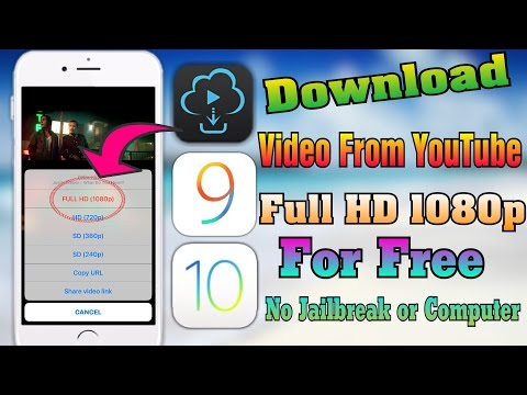 How To Download Video From YouTube Full HD 1080p For FREE IOS 9 10 10 3 No Jailbreak PC IPhone