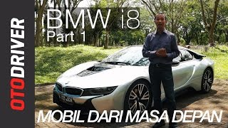 Video BMW i8 2017 Review Indonesia | OtoDriver (Part 1/2) MP3, 3GP, MP4, WEBM, AVI, FLV Juni 2019