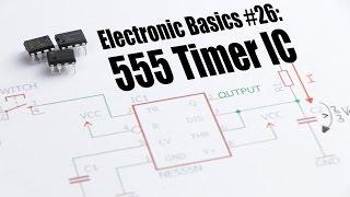 Video Electronic Basics #26: 555 Timer IC MP3, 3GP, MP4, WEBM, AVI, FLV April 2019